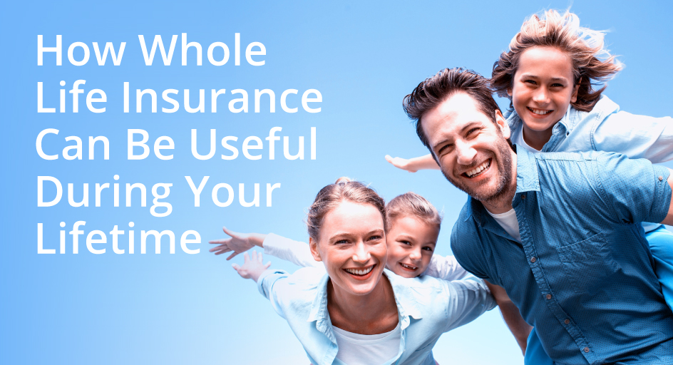 blog image of a couple carrying their two kids; blog title: How-Whole-Life-Insurance-Can-Be-Useful-During-Your-Lifetime